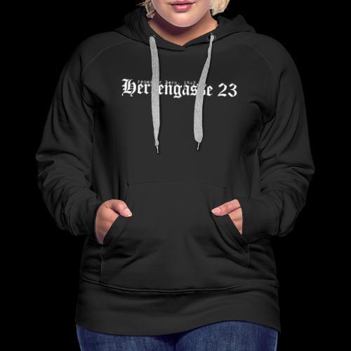 herrengasse - Frauen Premium Hoodie