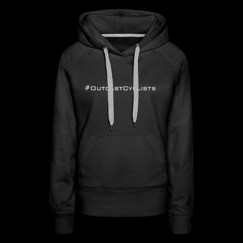 #OutcastCyclists - white - Women's Premium Hoodie