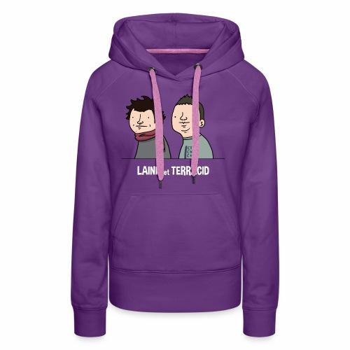 Laink et Terracid old - Sweat-shirt à capuche Premium pour femmes