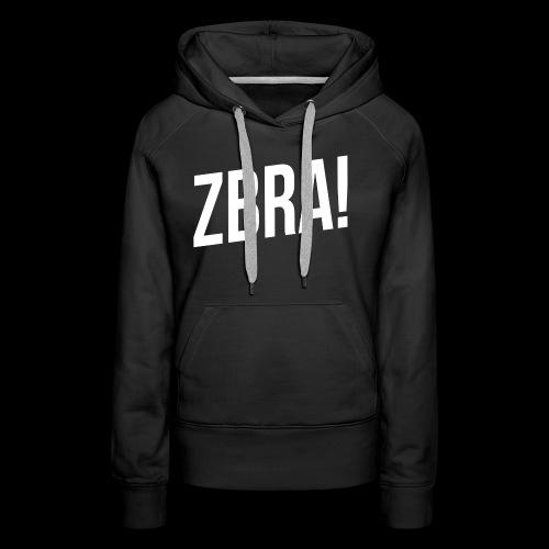 ZBRA! - Sweat-shirt à capuche Premium pour femmes