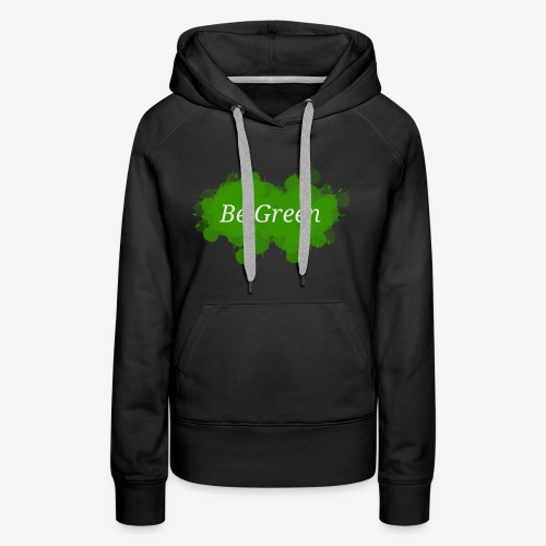 Be Green Splatter - Women's Premium Hoodie