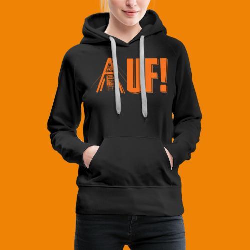 Auf / Shop - Vrouwen Premium hoodie