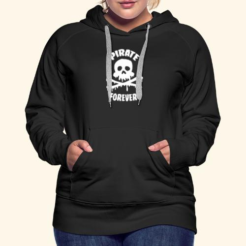 pirate forever - Sweat-shirt à capuche Premium pour femmes