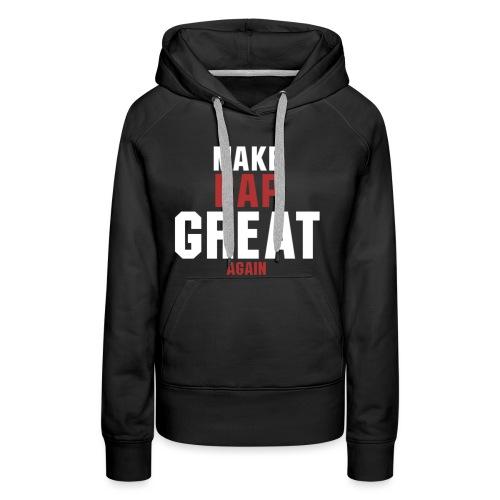 make rap great again - Frauen Premium Hoodie