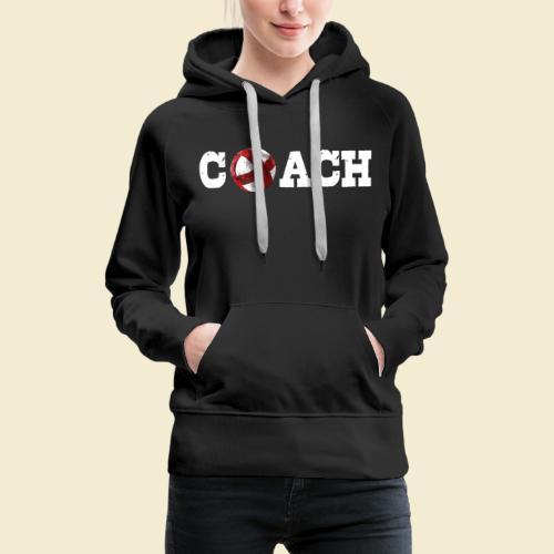 Radball   Coach - Frauen Premium Hoodie