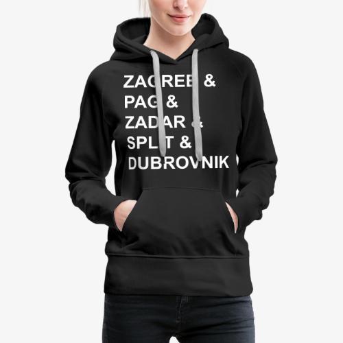 Zagreb & - Women's Premium Hoodie