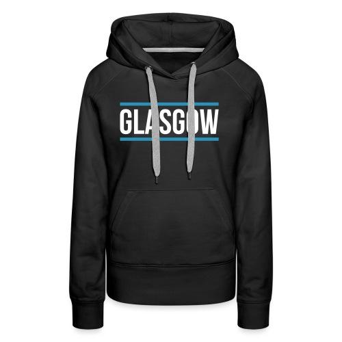 GLASGOW - Women's Premium Hoodie