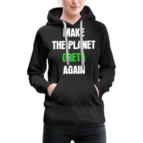 Greta Umweltschutz Welt Klimaschutz Klimawandel - Frauen Premium Hoodie