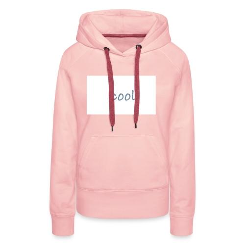 cool - Frauen Premium Hoodie