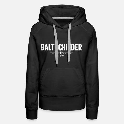 BALTSCHIEDER - Frauen Premium Hoodie
