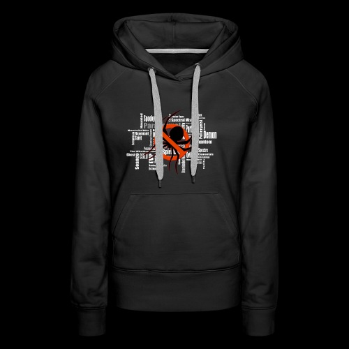 Paranormal - Anything but Spiders! - Women's Premium Hoodie