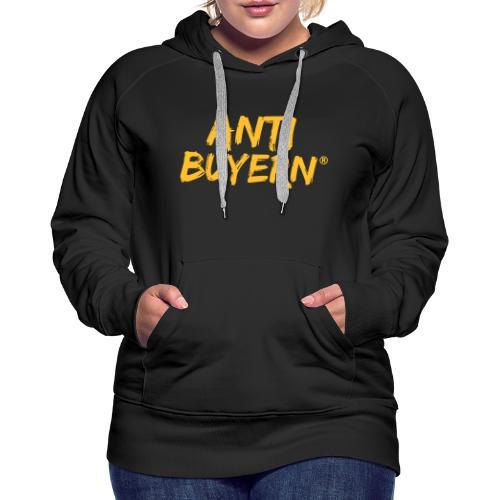 ANTI BUYERN YELLOW - Frauen Premium Hoodie