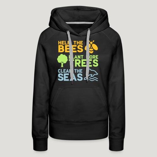 Help the Bees Plant More Trees Hilf den Bienen - Frauen Premium Hoodie