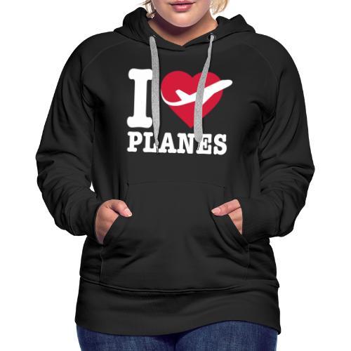 Rakastan lentokoneita - valkoisia - Naisten premium-huppari