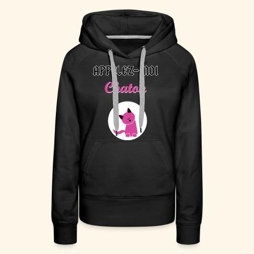 appelez-moi-chaton - Sweat-shirt à capuche Premium pour femmes