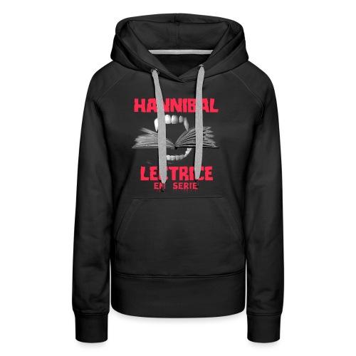HANNIBAL LECTRICE - Sweat-shirt à capuche Premium pour femmes