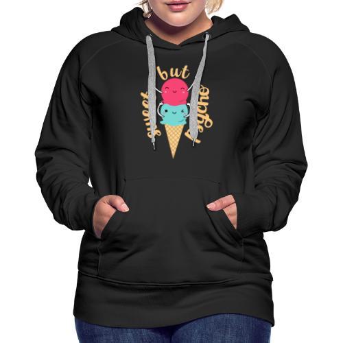Sweet but Psycho - Frauen Premium Hoodie