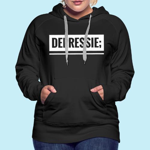 Depressie; - Sweat-shirt à capuche Premium pour femmes