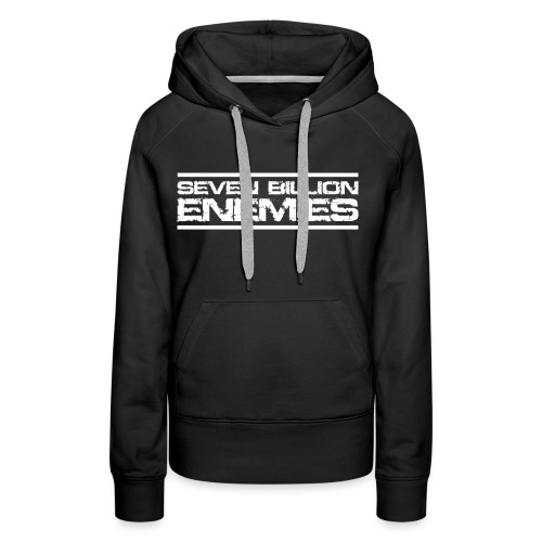 Seven Billion Enemies - BLANC - Sweat-shirt à capuche Premium pour femmes
