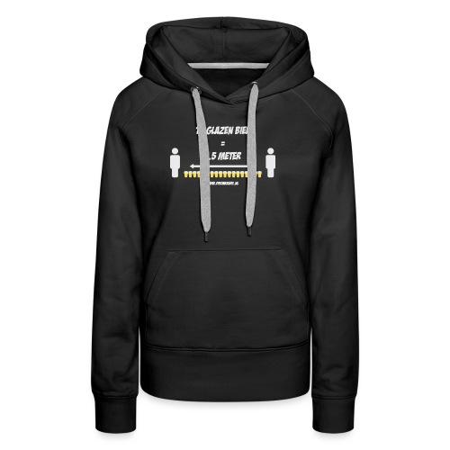 18 Glazen bier = 1,5 meter - Vrouwen Premium hoodie