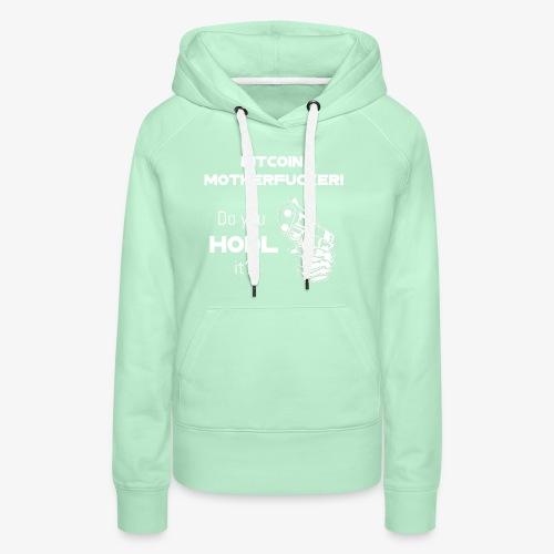 HODL-btcmofo-w - Women's Premium Hoodie