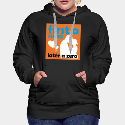 GHB from Hero to Zero 190320184 - Frauen Premium Hoodie