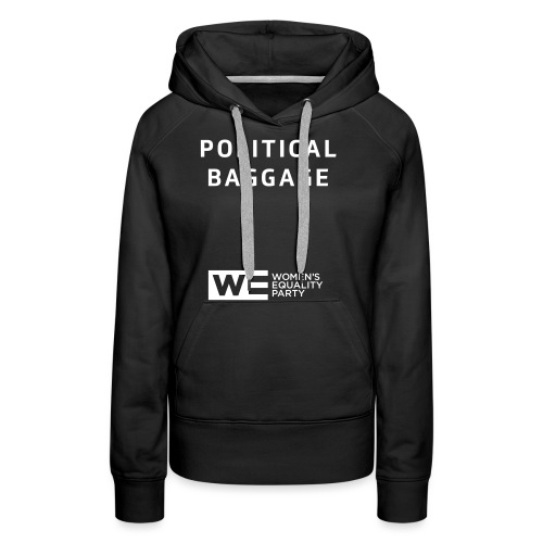 Political Baggage - Women's Premium Hoodie