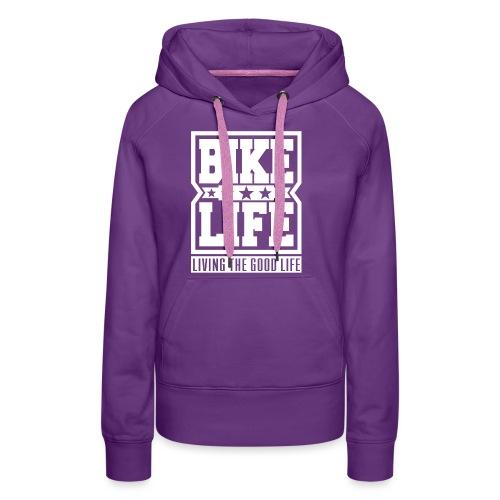Bikelife Standard Hoodie - Women's Premium Hoodie