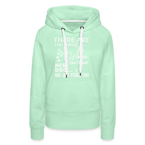 Her dog and her other dog shirt - Women's Premium Hoodie