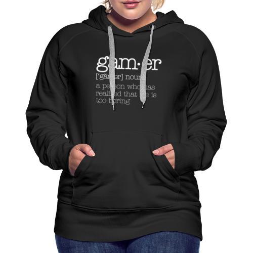 gamer Wörterbuch Beschreibung lustig - Frauen Premium Hoodie