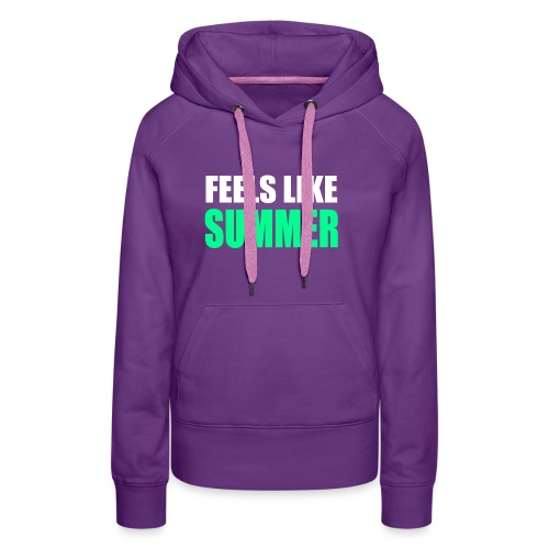 Feels like summer - Frauen Premium Hoodie