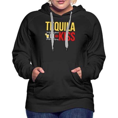 Tequilla kiss - Women's Premium Hoodie