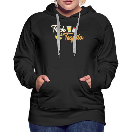 Tequila gift idea - Women's Premium Hoodie