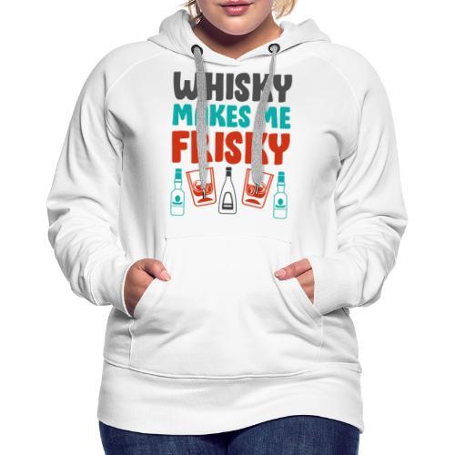 Whiskey Gift Idea - - Women's Premium Hoodie