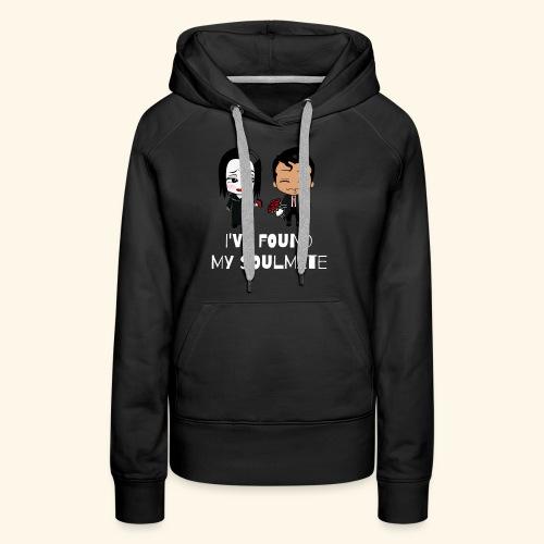 I've found my soulmate - Women's Premium Hoodie