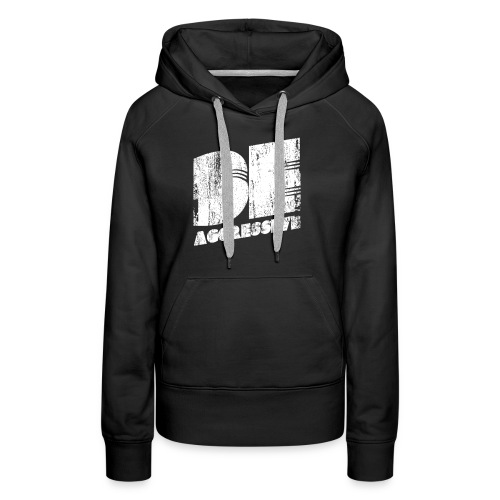 'BE AGGRESSIVE' Fitness, Workout, Gym - Frauen Premium Hoodie
