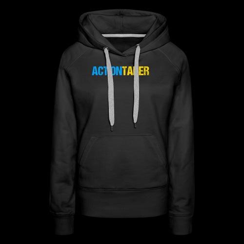 Actiontaker - Frauen Premium Hoodie