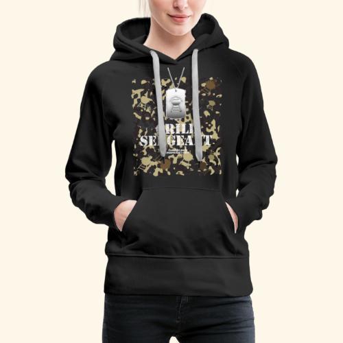 Grill Tshirt Design Grill Sergeant Grillen T-Shirt - Frauen Premium Hoodie