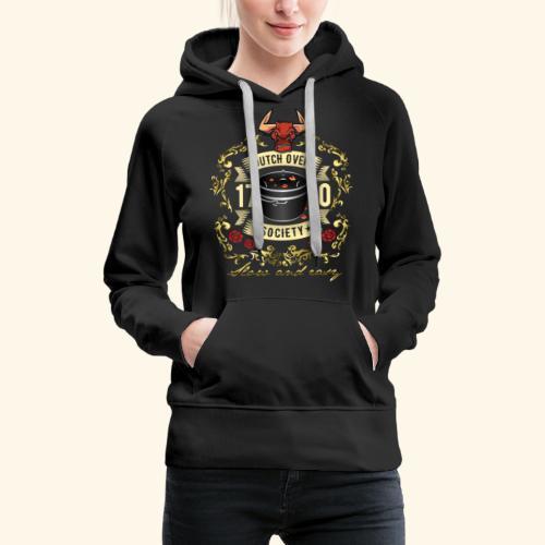 Grill-T-Shirt Dutch Oven Society - Geschenkidee! - Frauen Premium Hoodie