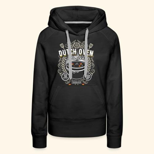 Dutch Oven T Shirt Dutch Oven Master - Frauen Premium Hoodie