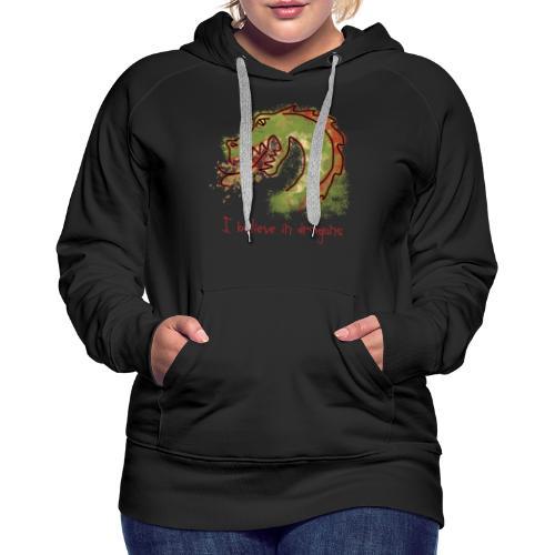 I believe in dragons - Women's Premium Hoodie