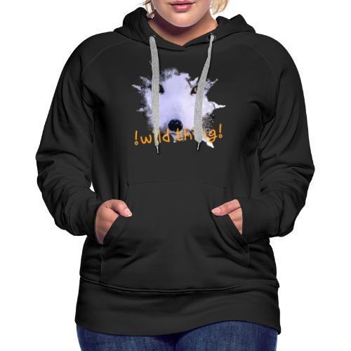 Fuchs wild thing - Frauen Premium Hoodie