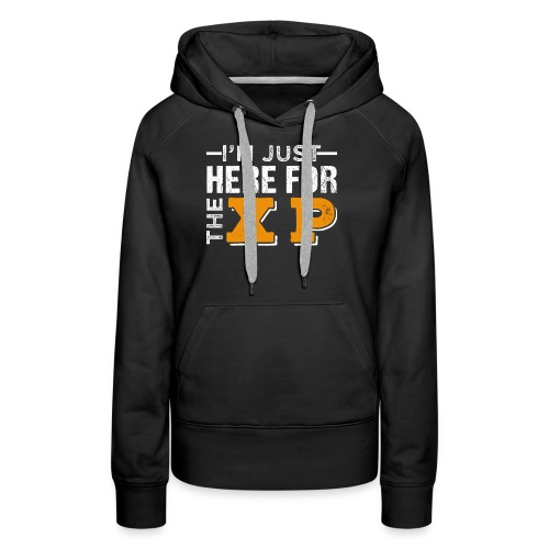 I'm Just Here For The XP | Gaming T-Shirt - Frauen Premium Hoodie