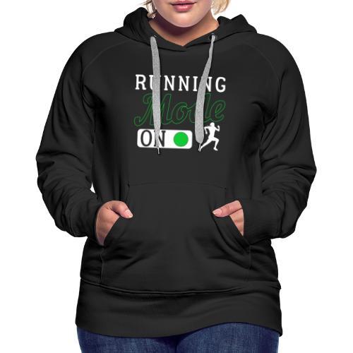 Running Mode On - Frauen Premium Hoodie