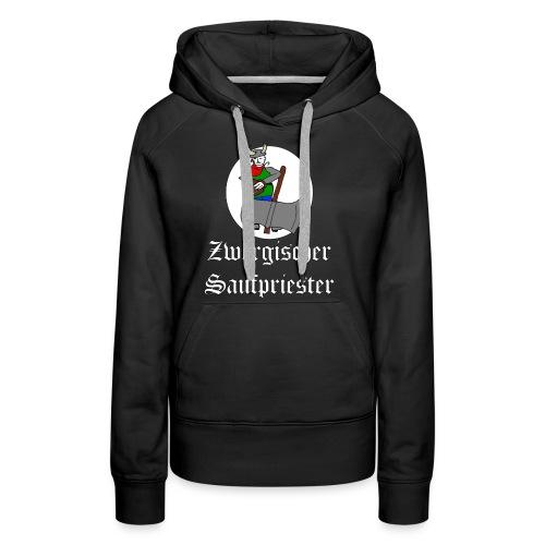 Zwergischer Saufpriester (weiße Schrift) - Frauen Premium Hoodie