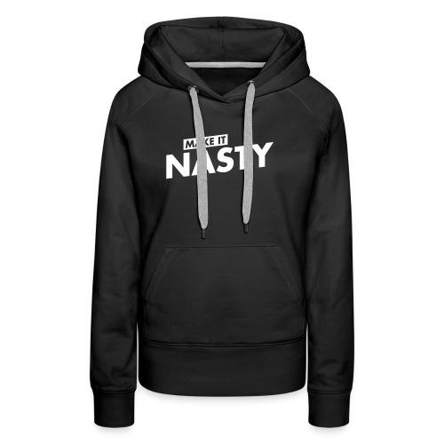 Make it Nasty_Logo - Frauen Premium Hoodie