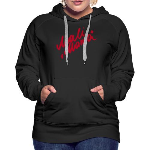 MaliMama - Frauen Premium Hoodie