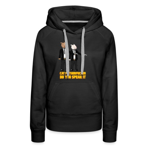 cat motherfucker - Women's Premium Hoodie