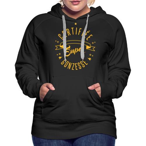 certifiée super gonzesse - Sweat-shirt à capuche Premium pour femmes