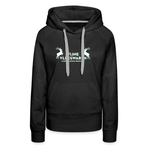 Fijne Vleeswaren - Vrouwen Premium hoodie
